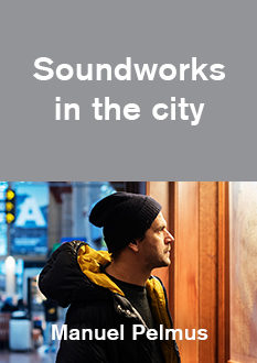 Soundworks in the city